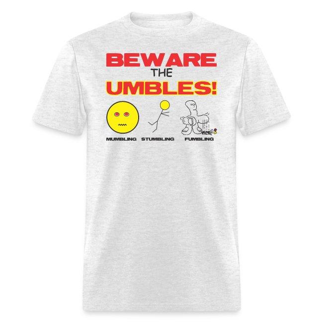 Beware Umbles