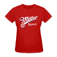 T-Shirts ~ Women's T-Shirt ~ It's Miller Time - Womens Shirt