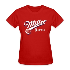 It's Miller Time - Womens Shirt - Women's T-Shirt
