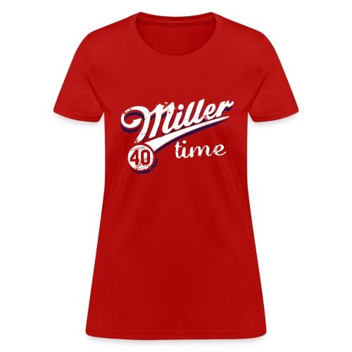 It's Miller Time - Womens Shirt - Women's T-Shirt