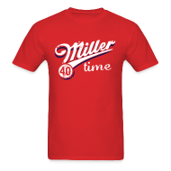 T-Shirts ~ Men's T-Shirt ~ It's Miller Time