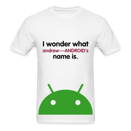 Android T-Shirt - Men's T-Shirt