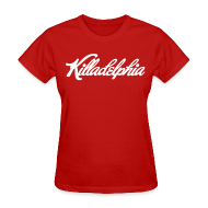 T-Shirts ~ Women's T-Shirt ~ Killadelphia