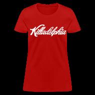 Women's T-Shirts ~ Women's T-Shirt ~ Killadelphia