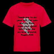 Kids' Shirts ~ Kids' T-Shirt ~ Teach Me God