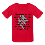 Kids' Shirts ~ Kids' T-Shirt ~ Teach Me God