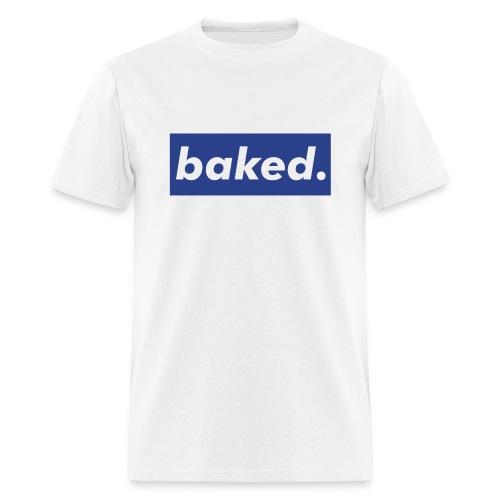 Men's Baked - Men's T-Shirt