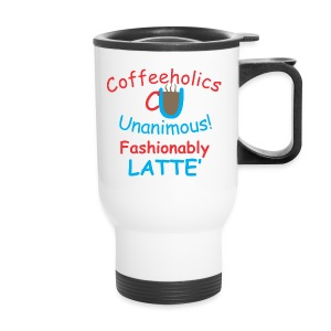 CU fashionably latte' travel mug - Travel Mug