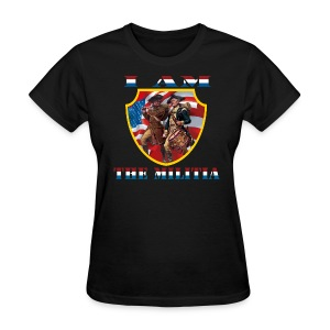 I Am the Militia Womens Tee (Chest Insignia) - Women's T-Shirt