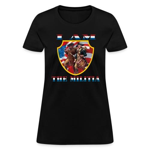 I Am the Militia Womens Tee (Chest Insignia) - Women's T-Shirt