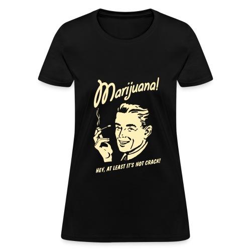 Women's T-Shirt - weed shirt,weed clothing,weed,pot clothing,pot,marijuana,420 clothing,420