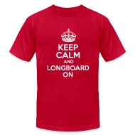 T-Shirts ~ Men's T-Shirt by American Apparel ~ Keep Calm And Longboard On Tee