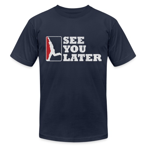 See You Later - Men's AA Navy - Men's Fine Jersey T-Shirt