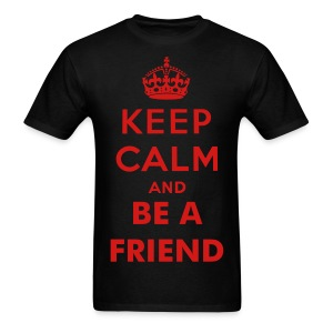 Be A Friend Shirt - Mens - Men's T-Shirt