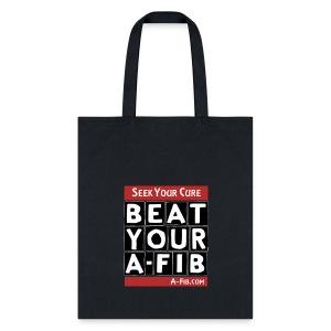 Seek Your Cure BeatYourA-Fib^* - Tote Bag