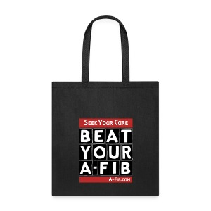 Seek Your Cure BeatYourA-Fib^* - Tote Bag