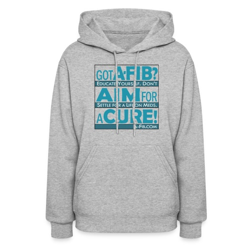 Got A-Fib? Aim for a Cure` - Women's Hoodie