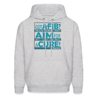 Hoodies ~ Men's Hoodie ~ Got A-Fib? Aim for a Cure~