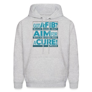 Got A-Fib? Aim for a Cure~ - Men's Hoodie