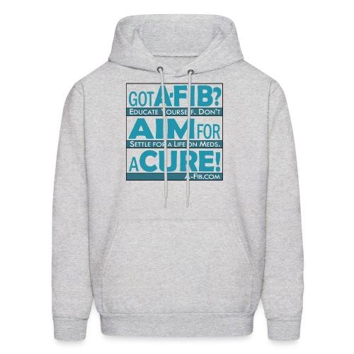 Got A-Fib? Aim for a Cure~ - Men's Hoodie