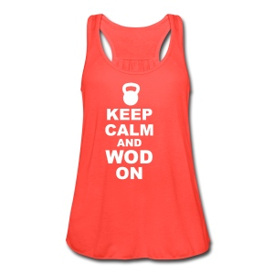 Women's Flowy Tank Top by Bella - Keep Calm and WOD On