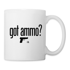 Got Ammo! - Coffee/Tea Mug