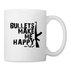 Bullets Make Me Happy - Coffee/Tea Mug