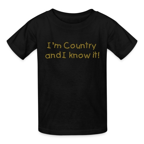 I'm country and I know it!  - Kids' T-Shirt