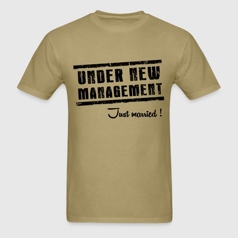 under new management - Men's T-Shirt