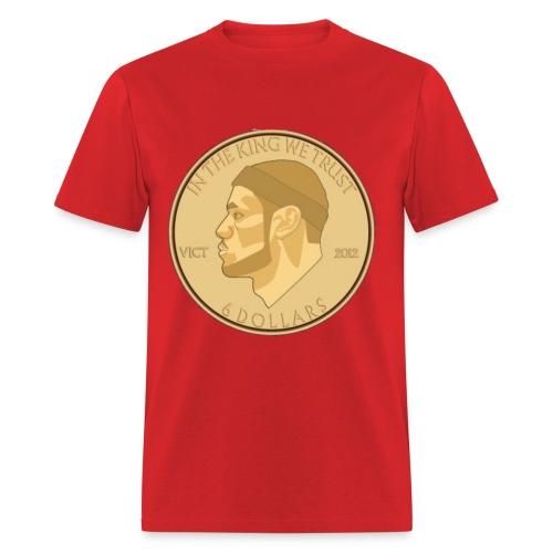 In the King We Trust - Men's T-Shirt
