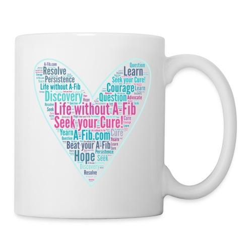 Skinny Heart Life without A-Fib Seek your Cure/* - Coffee/Tea Mug