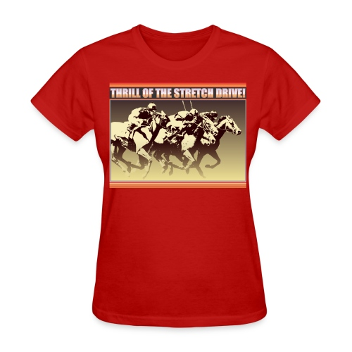 Thrill of The Stretch Drive - Women's T-Shirt