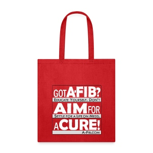 Got A-Fib? Aim for a Cure^ - Tote Bag