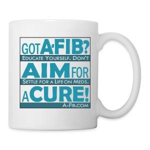 Got A-Fib? Aim for a Cure/ - Coffee/Tea Mug