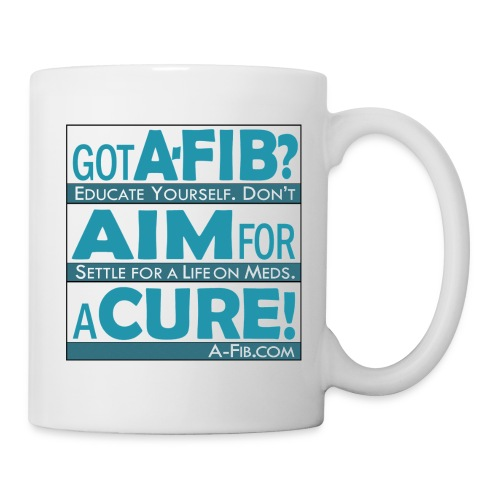 Got A-Fib? Aim for a Cure/ - Coffee/Tea Mug