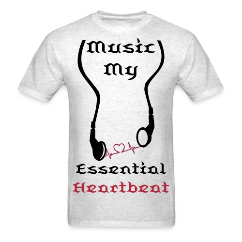 Music My Essential Heartbeat Standard Weight T-Shirt - Men's T-Shirt