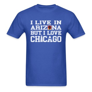 Live Arizona Love Chicago - Men's T-Shirt