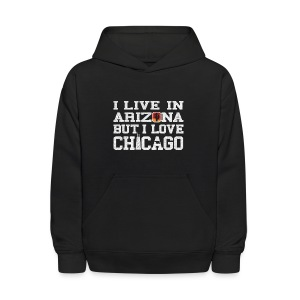 Live Arizona Love Chicago - Kids' Hoodie
