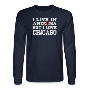 Live Arizona Love Chicago - Men's Long Sleeve T-Shirt
