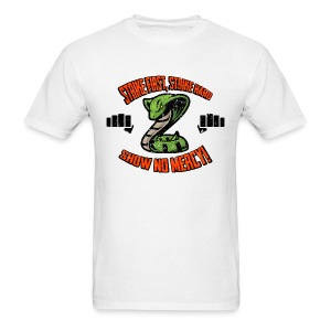Strike First, No Mercy - Men's T-Shirt