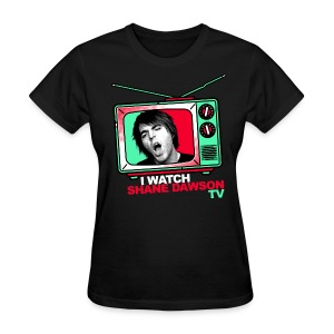 I Watch Shane Dawson TV - Women's T-Shirt