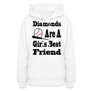 Diamonds Are A Girls Best Friend Hoodies