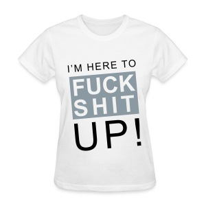 F*CK S#!T UP! *metalic silver* (women) - Women's T-Shirt