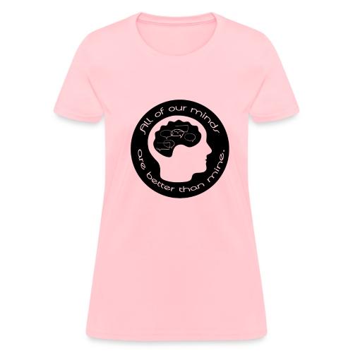 Womens All of Our Minds T-shirt - Black Logo - Women's T-Shirt