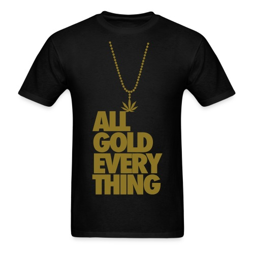 ALL GOLD EVERYTHING - Men's T-Shirt
