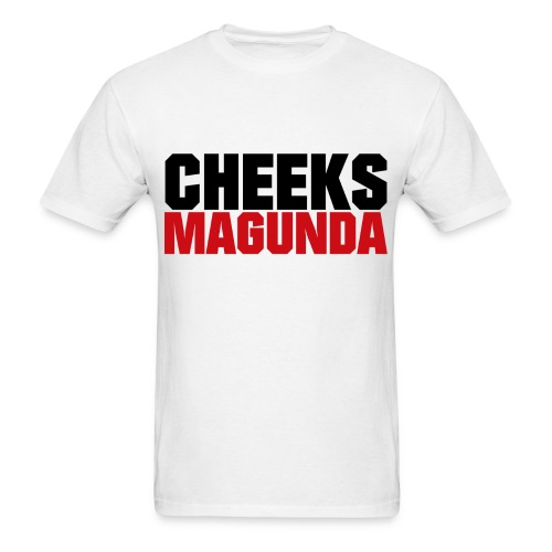 Cheeks Magunda(wht) - Men's T-Shirt