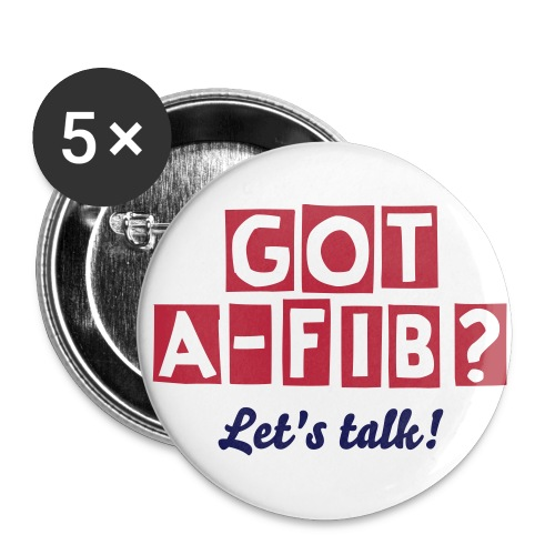 Got A-Fib? Let's Talk^ - Small Buttons