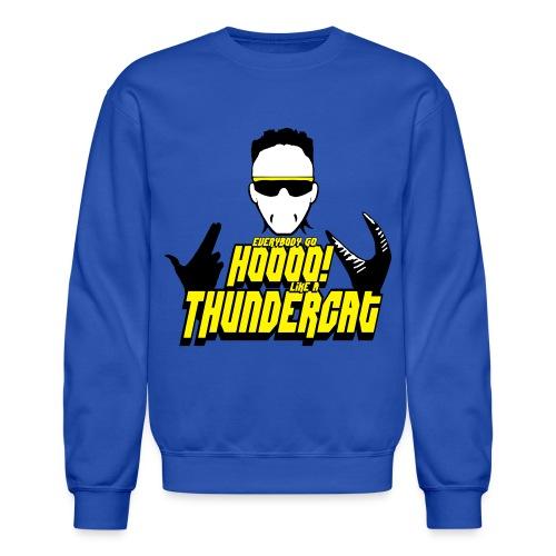 Die Thundercat Crew - Crewneck Sweatshirt