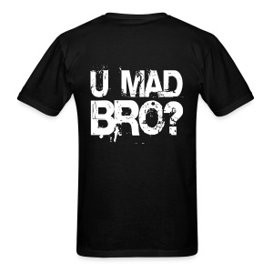 mad? - Men's T-Shirt