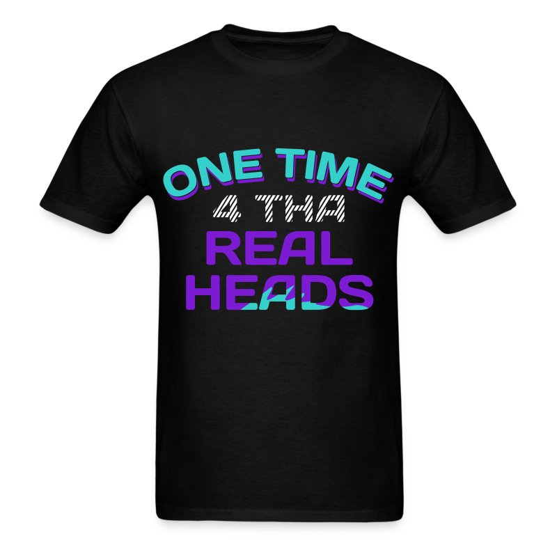 One Time... - Men's T-Shirt